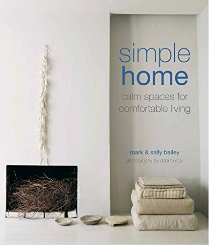 9781849758031: Simple Home: Calm spaces for comfortable living
