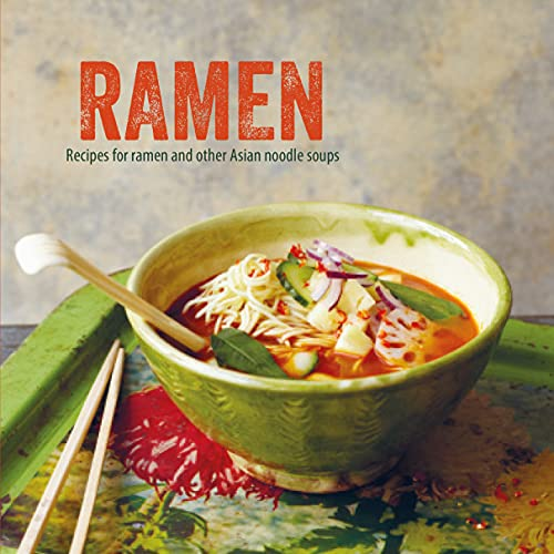 9781849758154: Ramen: Recipes for ramen and other Asian noodle soups