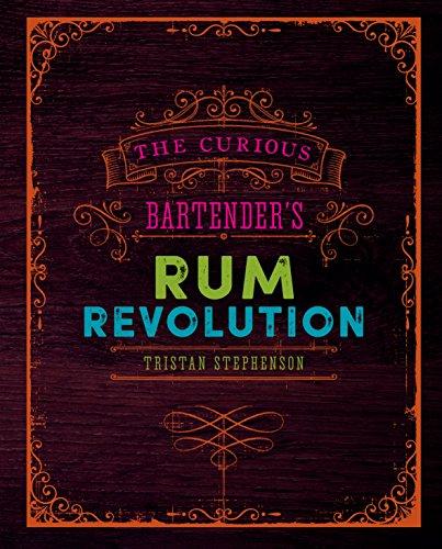 9781849758239: The Curious Bartender's Rum Revolution