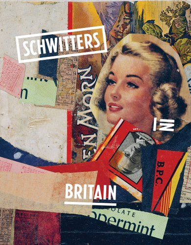 9781849760263: Schwitters in Britain