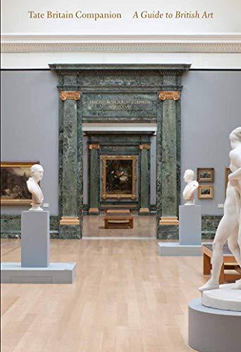 9781849760331: Tate Britain Companion: A Guide to British Art