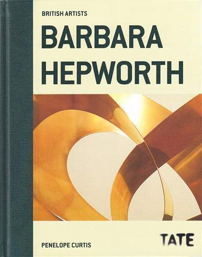 9781849760423: Barbara Hepworth (British Artists)