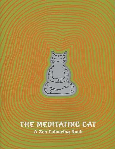 The Meditating Cat: A Zen Coloring Book: Jean-Vincent Senac