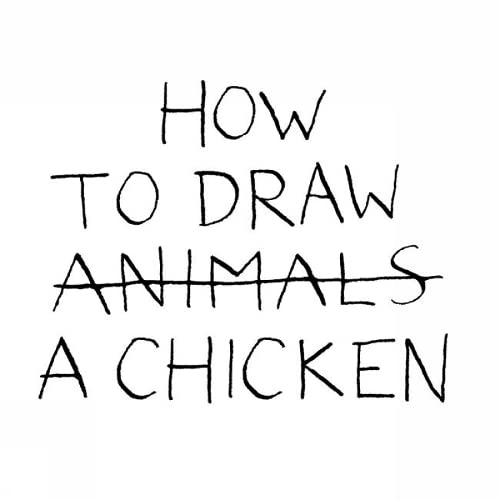 How to Draw a Chicken: Jean-Vincent Senac