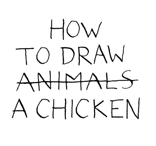 How to Draw a Chicken: Jean-Vincent SÃ nac