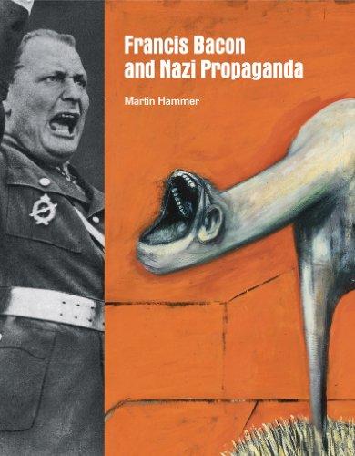 9781849760737: Francis Bacon and Nazi Propaganda