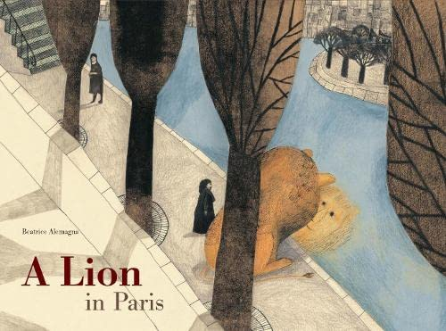 9781849761710: A Lion in Paris