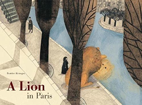 9781849761710: A Lion in Paris