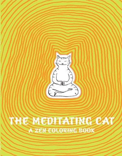 The Meditating Cat: A Zen Coloring Book: Senac, Jean-Vincent