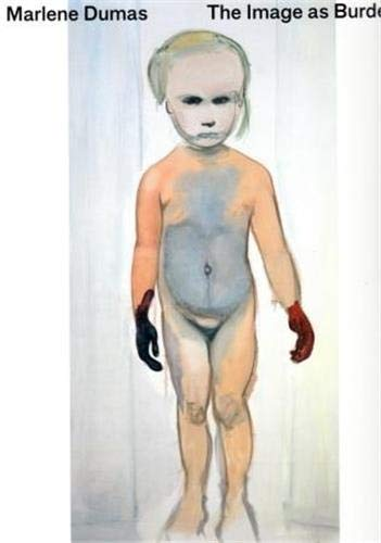 9781849762564: Marlene Dumas, The Image as Burden