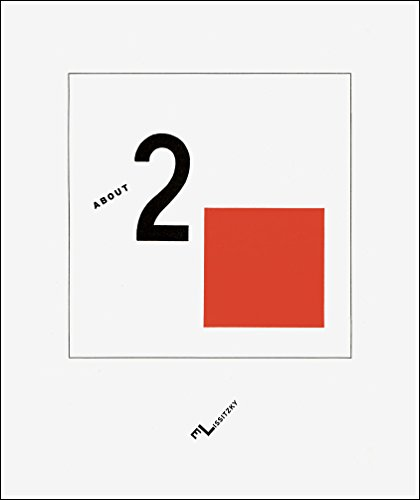About Two Squares: A Suprematist Tale of Two Squares in Six Constructions: El Lissitzky, Odile ...