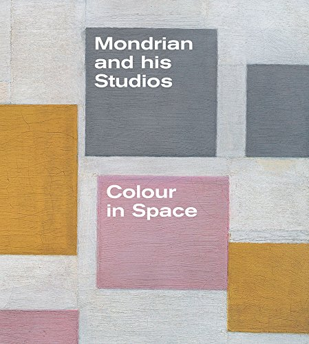 9781849762656: Mondrian and His Studios: Colour in Space (Tate Gallery, Liverpool: Exhibition Catalogues)