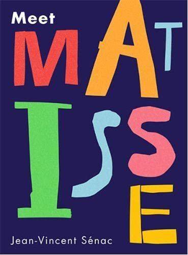 Meet Matisse (Paperback): Jean-vincent Senac