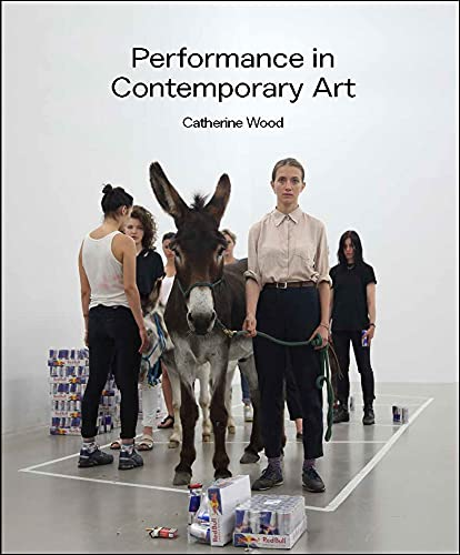9781849763110: Performance in Contemporary Art