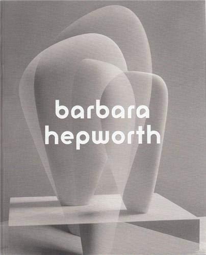 9781849763127: Barbara Hepworth: (CANCELLED)