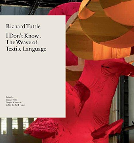 Richard Tuttle: I Don't Know . The: Achim Borchardt-Hume; Magnus