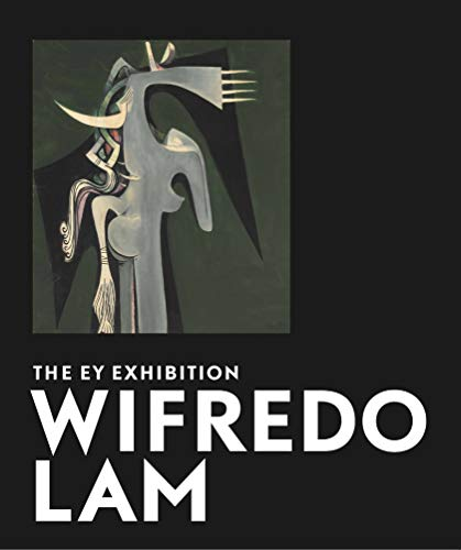 9781849763721: Wifredo Lam: The Ey Exhibition