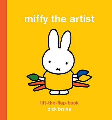 Miffy the Artist Lift-the-Flap Book: Bruna, Dick