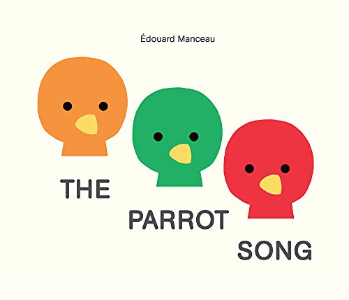 The Parrot Song: Manceau, Edouard