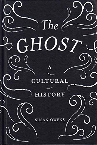9781849766463: The Ghost: A Cultural History (Paperback)