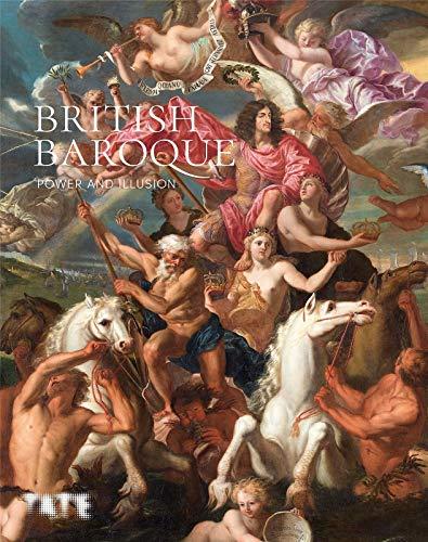 9781849766814: British Baroque: Power and Illusion