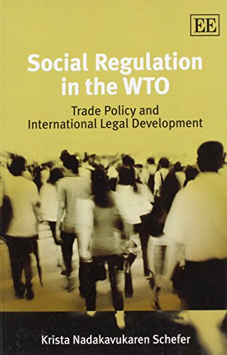 9781849800785: Social Regulation in the WTO: Trade Policy and International Legal Development (Rising Stars Level Practice)