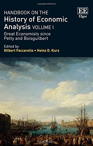 Handbook on the History of Economic Analysis, Volume 1: Great Economists Since Petty and ...
