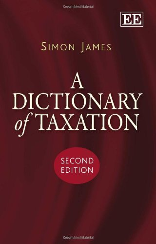 9781849801225: A Dictionary of Taxation, Second Edition