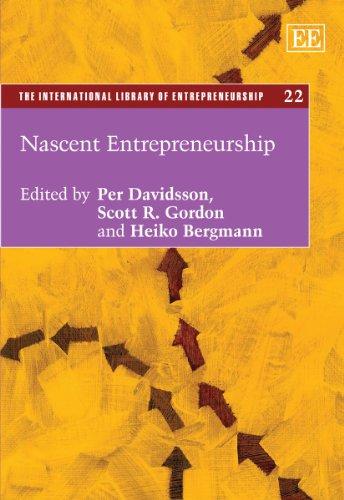 Nascent Entrepreneurship: Davidsson, Per (EDT)/ Gordon, Scott R./ Bergmann, Heiko
