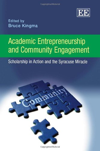 9781849801553: Academic Entrepreneurship and Community Engagement: Scholarship in Action and the Syracuse Miracle
