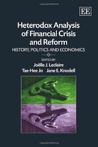 Heterodox Analysis Of Financial Crisis And Reform: Leclaire, Joelle J.