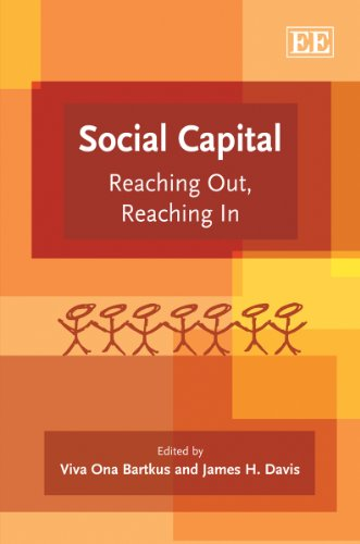 9781849801652: Social Capital: Reaching Out, Reaching In