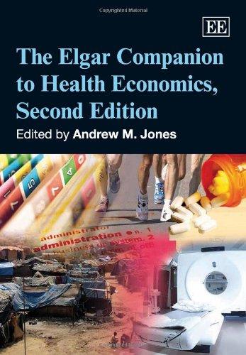 The Elgar Companion to Health Economics (Hardback)