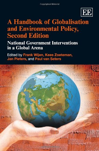 9781849803120: A Handbook of Globalisation and Environmental Policy, Second Edition: National Government Interventions in a Global Arena (Elgar Original Reference)