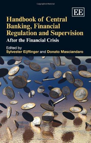 Handbook of Central Banking, Financial Regulation and Supervision: Eijffinger, Sylvester (EDT)/ ...