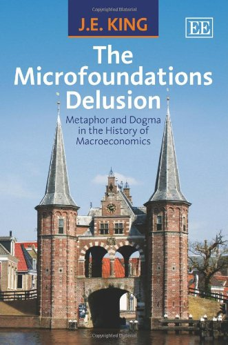 9781849803175: The Microfoundations Delusion: Metaphor and Dogma in the History of Macroeconomics