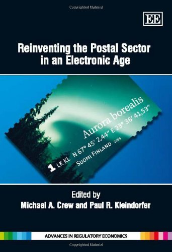 Reinventing the Postal Sector in An Electronic Age: Michael A. Crew