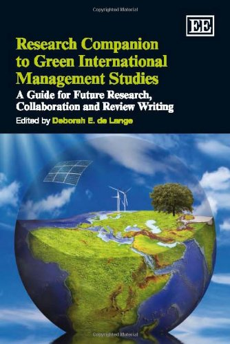 9781849803632: Research Companion to Green International Management Studies: A Guide for Future Research, Collaboration and Review Writing