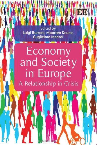 Economy and Society in Europe: A Relationship in Crisis: Luigi Burroni
