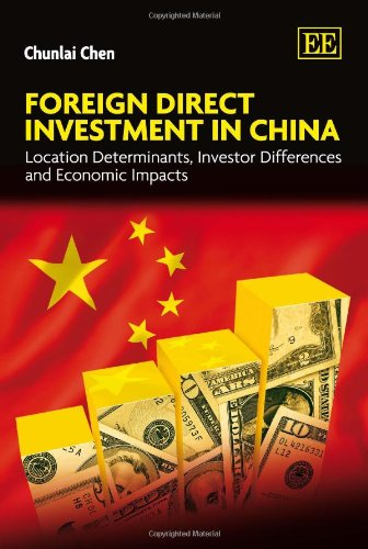 9781849803885: Foreign Direct Investment in China: Location Determinants, Investor Differences and Economic Impacts