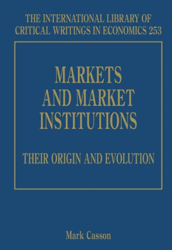 Markets and Market Institutions: Their Origin and Evolution (Hardback)