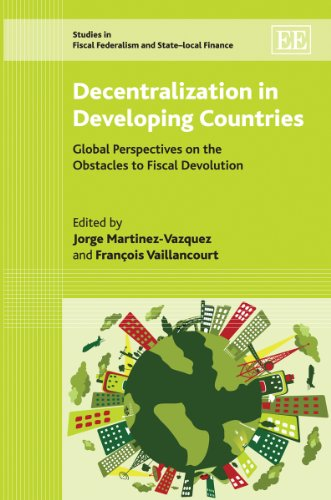 9781849805087: Decentralization in Developing Countries: Global Perspectives on the Obstacles to Fiscal Devolution (Studies in Fiscal Federalism and State-Local Finance)