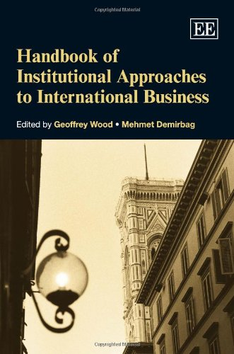9781849807685: Handbook of Institutional Approaches to International Business (Research Handbooks in Business and Management Series)