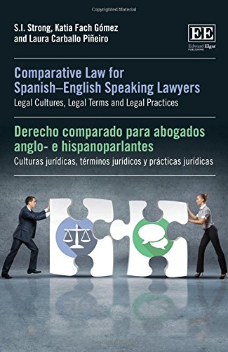 9781849807869: Comparative Law for Spanish-English Speaking Lawyers: Legal Cultures, Legal Terms and Legal Practices