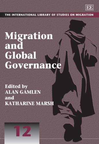 9781849808330: Migration and Global Governance (The International Library of Studies on Migration Series)