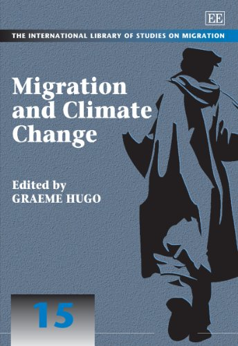9781849808514: Migration and Climate Change (The International Library of Studies on Migration series, #15) (In Association with the International Migration Institute, University of Oxford)