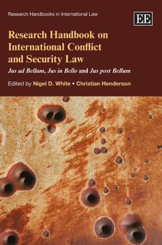 9781849808569: Research Handbook on International Conflict and Security Law: Jus ad Bellum, Jus in Bello and Jus post Bellum (Research Handbooks in International Law Series) (Elgar Original reference)