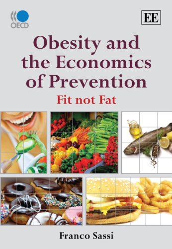 Obesity and the Economics of Prevention: Fit Not Fat