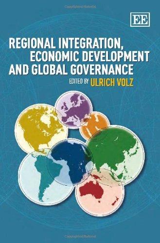9781849809146: Regional Integration, Economic Development and Global Governance