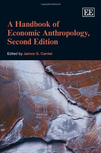 9781849809283: A Handbook of Economic Anthropology, Second Edition (Elgar Original Reference)